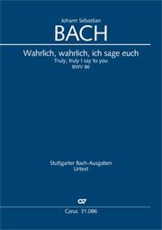 Johann Sebastian Bach: Wahrlich, wahrlich, ich sage euch