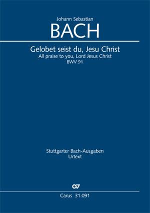 Johann Sebastian Bach: Gelobet seist du, Jesu Christ