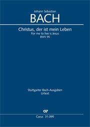 Johann Sebastian Bach: For me to live is Jesus