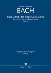Johann Sebastian Bach: Herr Christ, der einge Gottessohn