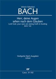 Johann Sebastian Bach: Herr, deine Augen sehen nach dem Glauben