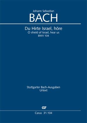 Johann Sebastian Bach: Du Hirte Israel, höre