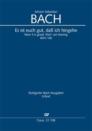 Johann Sebastian Bach: Es ist euch gut, daß ich hingehe