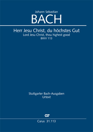 Johann Sebastian Bach: Herr Jesu Christ, du höchstes Gut