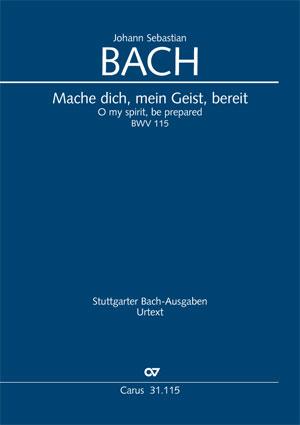 Johann Sebastian Bach: O my spirit, be prepared