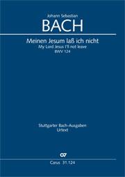 Johann Sebastian Bach: My Lord Jesus I'll not leave