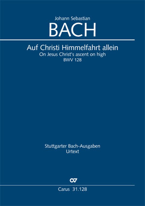 Johann Sebastian Bach: On Jesus Christ's ascent on high