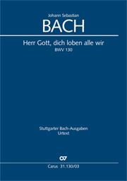 Johann Sebastian Bach: Lord God, we praise thee all of us