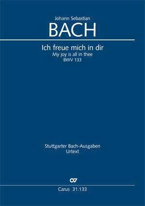Johann Sebastian Bach: Ich freue mich in dir