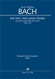 Johann Sebastian Bach: Ach Herr, mich armen Sünder