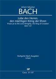 Johann Sebastian Bach: Praise ye to the Lord Almighty, the King of Creation