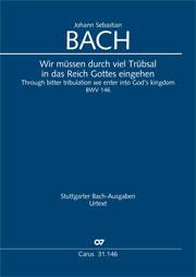 Johann Sebastian Bach: Through bitter tribulation we enter into God's kingdom