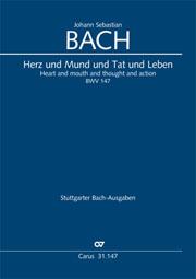 Johann Sebastian Bach: Cœur et bouche et action et vie