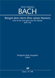 Johann Sebastian Bach: Give to the Lord glory due the Master