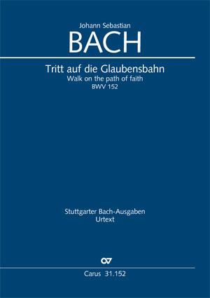 Johann Sebastian Bach: Walk on the path of faith