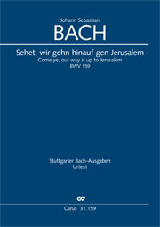 Johann Sebastian Bach: Come ye, our way is up to Jerusalem