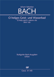 Johann Sebastian Bach: O heilges Geist- und Wasserbad