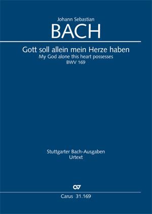 Johann Sebastian Bach: My God alone this heart possesses