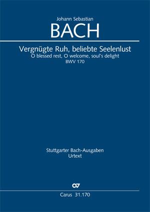 Johann Sebastian Bach: Vergnügte Ruh, beliebte Seelenlust