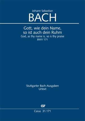 Johann Sebastian Bach: Gott, wie dein Name, so ist auch dein Ruhm