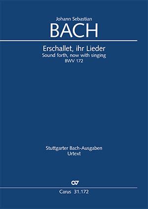 Johann Sebastian Bach: Erschallet, ihr Lieder