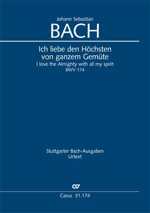 Johann Sebastian Bach: I love the almighty with all of my spirit