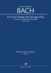 Johann Sebastian Bach: Es ist ein trotzig und verzagt Ding