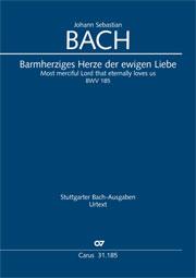 Johann Sebastian Bach: Barmherziges Herze der ewigen Liebe