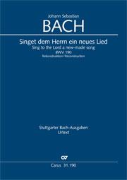 Johann Sebastian Bach: Singet dem Herrn ein neues Lied