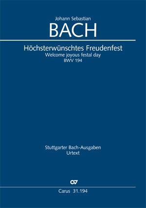 Johann Sebastian Bach: Höchsterwünschtes Freudenfest
