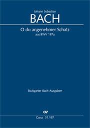 Johann Sebastian Bach: O du angenehmer Schatz