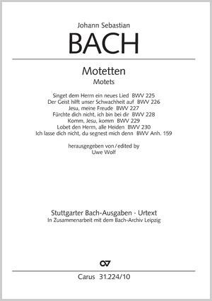 Bach: Édition intégrale des motets sans basse continue. Nouvelle édition critique 2002 BWV 225–230 et Anh. 159