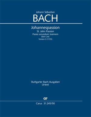 Johann Sebastian Bach: Passion selon Saint Jean
