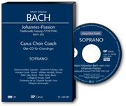J. S. Bach: Johannes-Passion. Carus Choir Coach