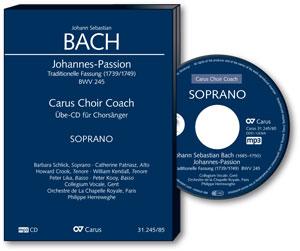 J. S. Bach: Johannes-Passion. Carus Choir Coach
