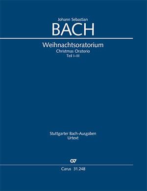 J. S. Bach: Weihnachtsoratorium (Weihnachts-Oratorium), Teile I-III
