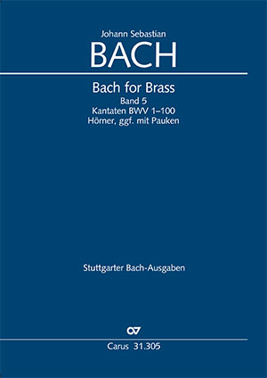 Bach for Brass 5: Cantatas BWV 1-100 (Cor, Timp)
