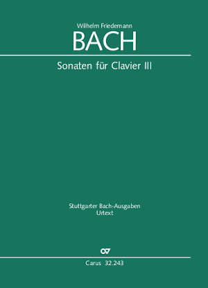 W. F. Bach: Sonaten für Clavier III