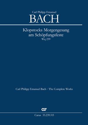 "Carl Philipp Emanuel Bach: ""Klopstocks Morgengesang am Schöpfungsfeste"""