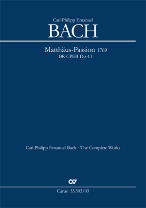 Carl Philipp Emanuel Bach: Passion according to St. Matthew