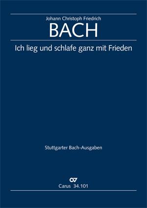 Johann Christoph Friedrich Bach: I lie and slumber, still and peaceful