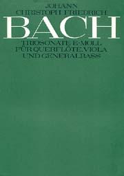 Johann Christoph Friedrich Bach: Trio Sonata in E minor