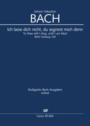 Johann Sebastian Bach: To thee will I cling, until I am blest