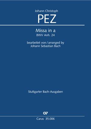 Johann Christoph Pez: Missa in a
