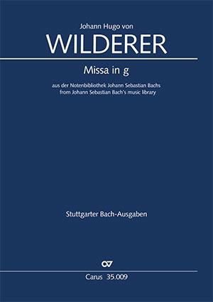 Johann Hugo von Wilderer: Missa in g aus der Notenbibliothek J. S. Bachs