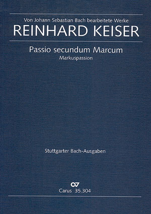 früher zugeschrieben Reinhard Keiser: St. Marc Passion