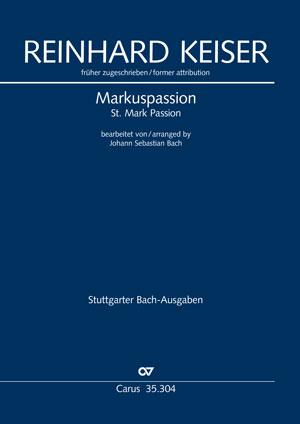 früher zugeschrieben Reinhard Keiser: Passion selon Saint Marc