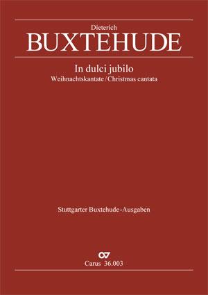 Dieterich Buxtehude: In dulci jubilo