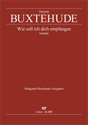 Dieterich Buxtehude: How then shall I receive thee