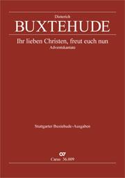Dieterich Buxtehude: Ihr lieben Christen, freut euch nun